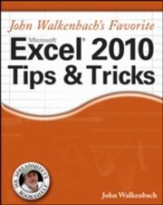 ksiazka tytuł: John Walkenbach's Favorite Excel 2010 Tips and Tricks autor: John Walkenbach