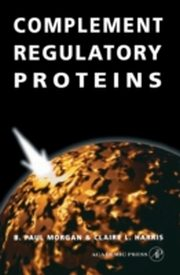 ksiazka tytuł: Complement Regulatory Proteins autor: Andrew L. Harris, B. Paul Morgan