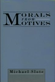 ksiazka tytuł: Morals from Motives autor: Michael Slote
