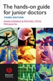ksiazka tytuł: Hands-on Guide for Junior Doctors autor: Anna Donald, Mike Stein