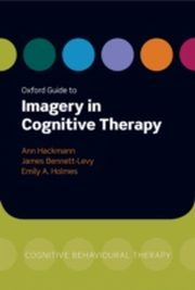 ksiazka tytuł: Oxford Guide to Imagery in Cognitive Therapy autor:
