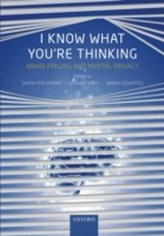 ksiazka tytuł: I Know What You're Thinking:Brain imaging and mental privacy autor: