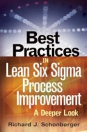 ksiazka tytuł: Best Practices in Lean Six Sigma Process Improvement autor: Richard J. Schonberger