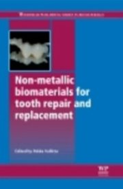 ksiazka tytuł: Non-Metallic Biomaterials for Tooth Repair and Replacement autor: