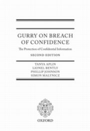 ksiazka tytuł: Gurry on Breach of Confidence:The Protection of Confidential Information autor: