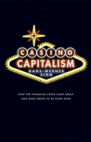 ksiazka tytuł: Casino Capitalism How the Financial Crisis Came About and What Needs to be Done Now autor: Hans-Werner Sinn