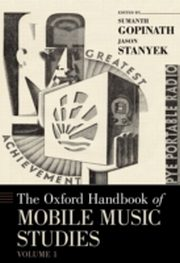ksiazka tytuł: Oxford Handbook of Mobile Music Studies, Volume 1 autor: Sumanth Gopinath, Jason Stanyek