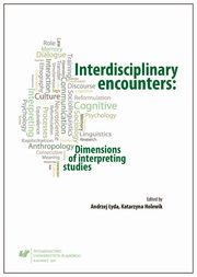 ksiazka tytuł: Interdisciplinary encounters: Dimensions of interpreting studies autor: