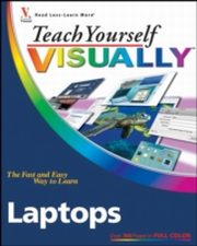 ksiazka tytuł: Teach Yourself VISUALLY Laptops autor: Nancy C. Muir