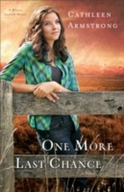 ksiazka tytuł: One More Last Chance (A Place to Call Home Book #2) autor: Cathleen Armstrong