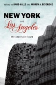 ksiazka tytuł: New York and Los Angeles: The Uncertain Future autor: