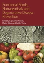 ksiazka tytuł: Functional Foods, Nutraceuticals and Degenerative Disease Prevention autor: