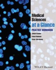 ksiazka tytuł: Medical Sciences at a Glance autor: Peter Abrahams, Jakub Scaber, Faisal Rahman
