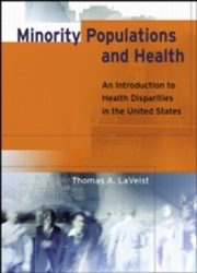 ksiazka tytuł: Minority Populations and Health autor: Thomas A. LaVeist