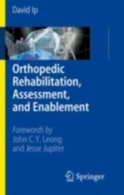 ksiazka tytuł: Orthopedic Rehabilitation, Assessment, and Enablement autor: