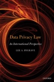 ksiazka tytuł: Data Privacy Law: An International Perspective autor: Lee Andrew Bygrave