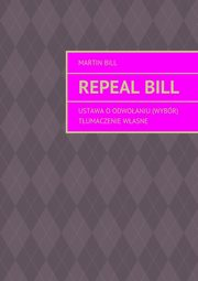 Repeal bill, Martin Bill