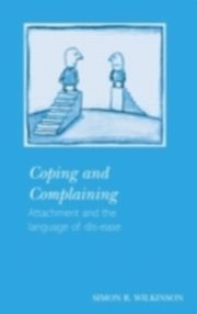 ksiazka tytuł: Coping and Complaining autor: Simon R. Wilkinson