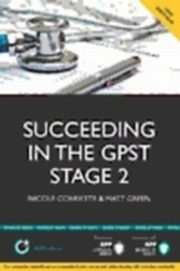 ksiazka tytuł: Succeeding in Your GP ST Stage 2 Situational Judgement Tests ( SJT ) / Professional Dilemmas autor: BPP Learning Media
