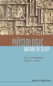ksiazka tytuł: Physiologic Nature Of Sleep, The autor: Parmeggiani Pier Luigi & Velluti Ricardo A