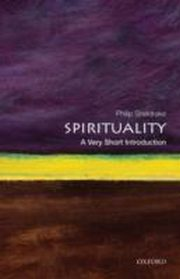 ksiazka tytuł: Spirituality: A Very Short Introduction autor: Philip Sheldrake