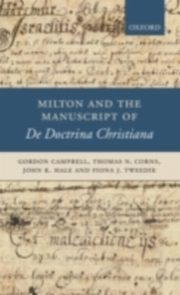 ksiazka tytuł: Milton and the Manuscript of   De Doctrina Christiana autor: CAMPBELL GORDON