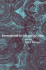ksiazka tytuł: International Society and its Critics autor: BELLAMY ALEX J