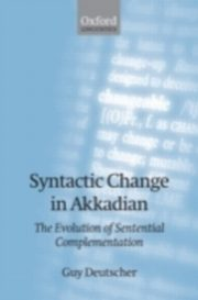 ksiazka tytuł: Syntactic Change in Akkadian The Evolution of Sentential Complementation autor: Deutscher Guy