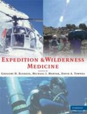 ksiazka tytuł: Expedition and Wilderness Medicine autor: Gregory H. Bledsoe, Michael J. Manyak, David A. Townes