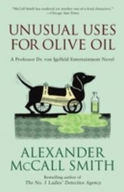 ksiazka tytuł: Unusual Uses for Olive Oil autor: Alexander McCall Smith