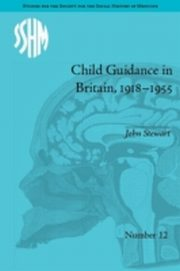 ksiazka tytuł: Child Guidance in Britain, 1918-1955 autor: John Stewart