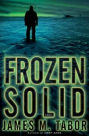 ksiazka tytuł: Frozen Solid: A Novel autor: James Tabor