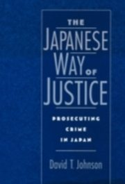 ksiazka tytuł: Japanese Way of Justice autor: David T. Johnson