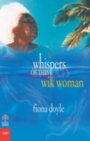 ksiazka tytuł: Whispers of This Wik Woman autor: