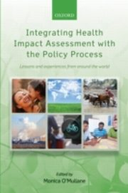 ksiazka tytuł: Integrating Health Impact Assessment with the Policy Process: Lessons and experiences from around the world autor:
