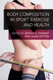 ksiazka tytuł: Body Composition in Sport, Exercise and Health autor: