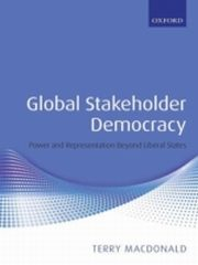 ksiazka tytuł: Global Stakeholder Democracy:Power and Representation Beyond Liberal States autor: