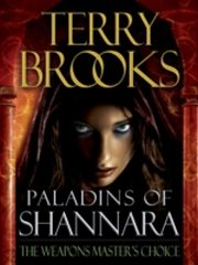 ksiazka tytuł: Paladins of Shannara: The Weapons Master's Choice (Short Story) autor: Terry Brooks