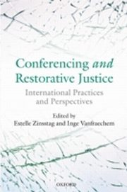 ksiazka tytuł: Conferencing and Restorative Justice: International Practices and Perspectives autor: