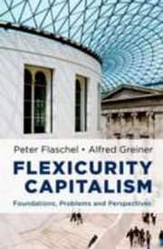 ksiazka tytuł: Flexicurity Capitalism:Foundations, Problems, and Perspectives autor: