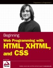 ksiazka tytuł: Beginning Web Programming with HTML, XHTML, and CSS autor: Jon Duckett