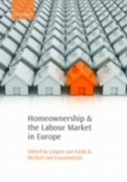 ksiazka tytuł: Homeownership and the Labour Market in Europe autor: EWIJK CASPER VAN
