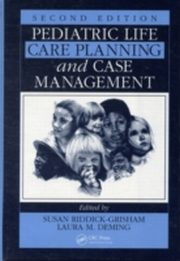 ksiazka tytuł: Pediatric Life Care Planning and Case Management, Second Edition autor: Susan Riddick-Grisham