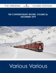 ksiazka tytuł: Contemporary Review, Volume 36, December 1879 - The Original Classic Edition autor: Various