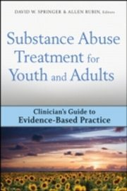 ksiazka tytuł: Substance Abuse Treatment for Youth and Adults autor: Allen Rubin, David W. Springer