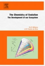ksiazka tytuł: Chemistry of Evolution autor: R. J. P. Williams, J. J. R. Frausto