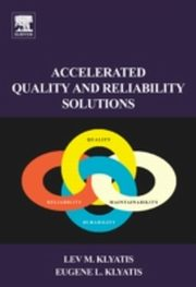ksiazka tytuł: Accelerated Quality and Reliability  Solutions autor: Eugene Klyatis, Lev M. Klyatis