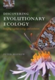 ksiazka tytuł: Discovering Evolutionary Ecology Bringing together ecology and evolution autor: MAYHEW PETER J