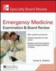ksiazka tytuł: McGraw-Hill Specialty Board Review Tintinalli's Emergency Medicine Examination and Board Review 7th edition autor: Susan Promes