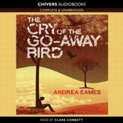 ksiazka tytuł: Cry of the Go-Away Bird, The autor: Andrea Eames